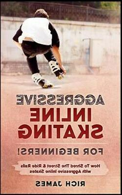 Aggressive Inline Skating : For Beginners! How to Shred the